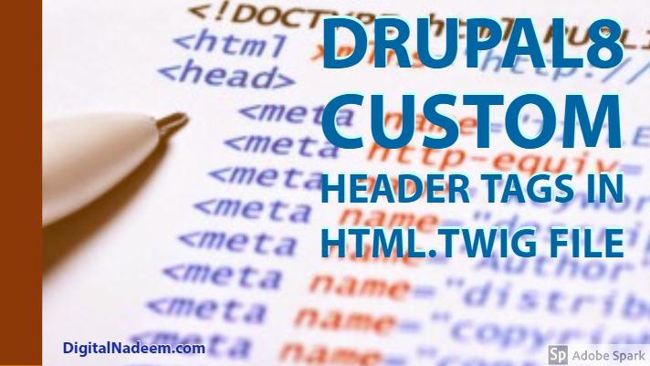adding header tags based on content type in Drupal 8 - DigitalNadeem