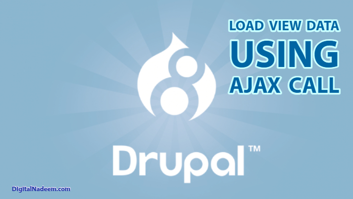Drupal 8 load view data using Ajax call - DigitalNadeem